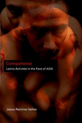 CompañerosLatino Activists in the Face of AIDS