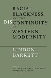 Racial Blackness and the Discontinuity of Western Modernity$