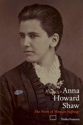 Anna Howard ShawThe Work of Woman Suffrage