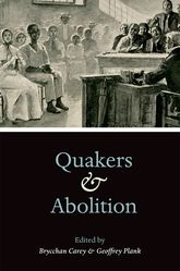 Quakers and Abolition$