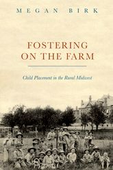 Fostering on the FarmChild Placement in the Rural Midwest