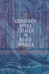 Chinatown Opera Theater in North America