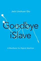 Goodbye iSlaveA Manifesto for Digital Abolition$