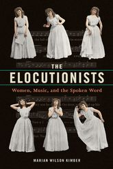 The ElocutionistsWomen, Music, and the Spoken Word