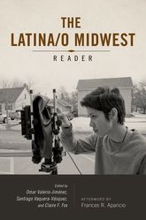 The Latina/o Midwest Reader | Illinois Scholarship Online