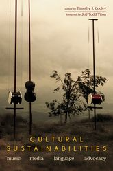 Cultural Sustainabilities: Music, Media, Language, Advocacy
